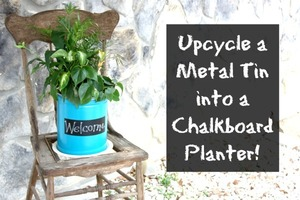 Upcycle a Metal Tin into a Chalkboard Planter via @bonniegetchell