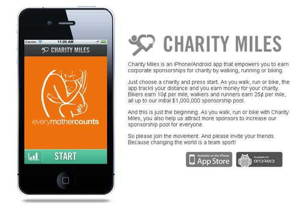 CharityMiles app- lets anybody donate to charity just by running, walking, or biking