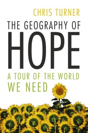 The Geography of Hope | BOOKS | Chris Turner