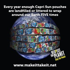 "Tell Capri Sun Manufacturer to ""Respect the Planet, Stop the Pouch"" via @NRDC"