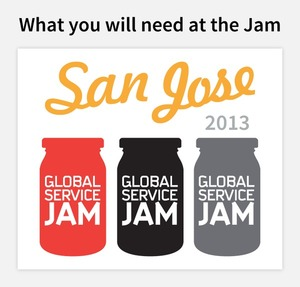 What to bring to the San Jose Global Service Jam 2013